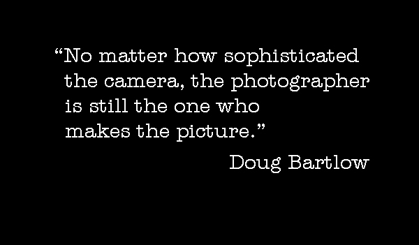 Photo-quote:  Bartlow